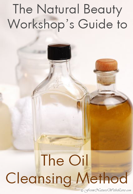Getting Started With the Oil Cleansing Method - Including Four Basic Recipes | The Natural Beauty Workshop